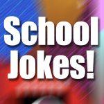 Funny School Jokes for Kids!