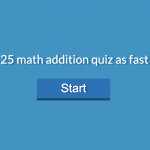 Solve these 25 math addition quiz as fast as you can!