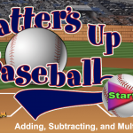 Batter UP Baseball Math Game – Addition, Subtracting, and Multiplying